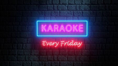 3d neon banner, signboard, billboard Karaoke Every Friday on brick wall. Illumination for nightclub with live musical performances