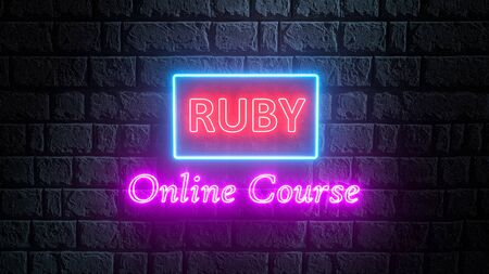 3D rendering of glowing neon RUBY Online course on brick wall. Bright signboard, light banner. Ruby online learning. 3D illustration