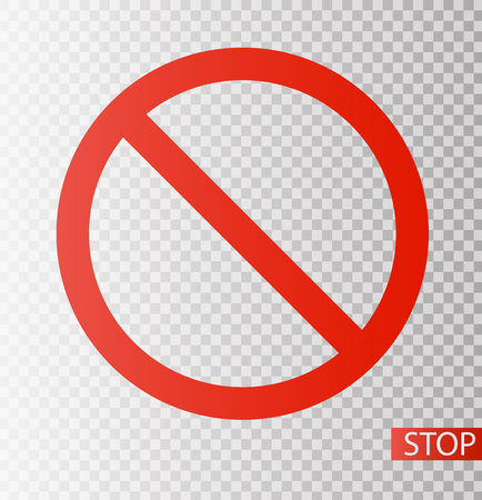 Prohibition road sign. Stop icon. No symbol. Dont do it. Vector illustration EPS10 Illustration