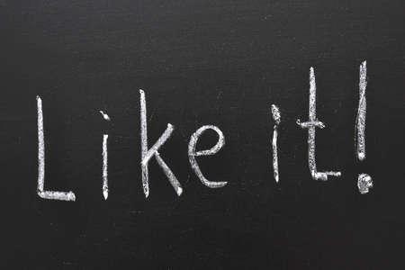 like it -  positive think concept handwritten on black chalkboard Stock Photo - 12783682