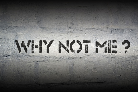 why not me question stencil print on the grunge brick wall photo