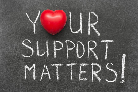 matters: your support matters exclamation handwritten on chalkboard with heart symbol