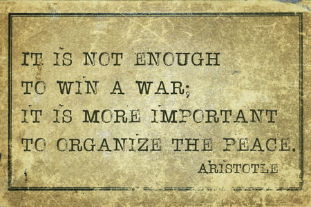 ancient philosophy: It is not enough to win a war - ancient Greek philosopher Aristotle quote printed on grunge vintage cardboard