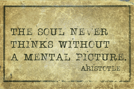 ancient philosophy: The soul never thinks without a mental picture - ancient Greek philosopher Aristotle quote printed on grunge vintage cardboard Stock Photo