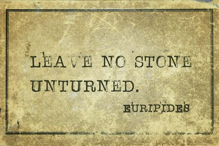 ancient philosophy: Leave no stone unturned - ancient Greek philosopher Euripides quote printed on grunge vintage cardboard