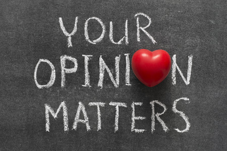 matters: your opinion matters phrase handwritten on blackboard with heart symbol instead of O