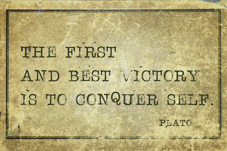 conquer: The first and best victory is to conquer self - ancient Greek philosopher Plato quote printed on grunge vintage cardboard
