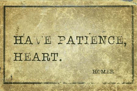 paciencia: Ten paciencia, coraz�n - antigua cita poeta griego Homero impreso en cart�n de cosecha grunge