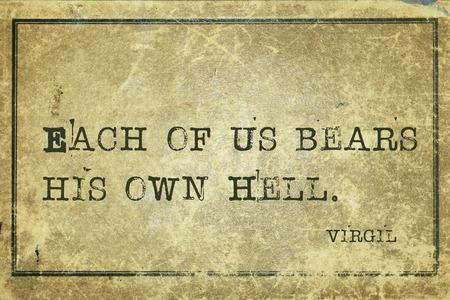 virgil: Each of us bears his own Hell - ancient Roman poet Virgil quote printed on grunge vintage cardboard