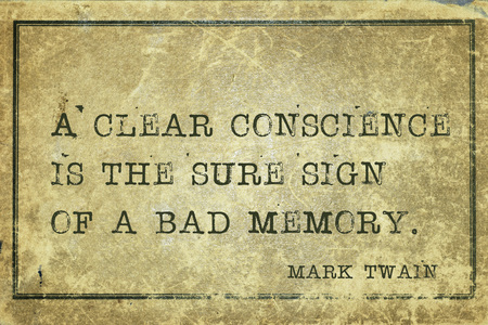 twain: A clear conscience is the sure sign of a bad memory - famous American writer Mark Twain quote printed on grunge vintage cardboard