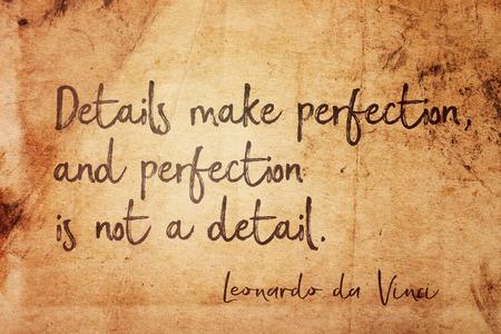 Los detalles hacen la perfección, y la perfección no es un detalle: cita del antiguo artista italiano Leonardo da Vinci impresa en papel grunge vintage Foto de archivo