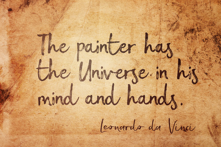 The painter has the Universe in his mind and hands - ancient Italian artist Leonardo da Vinci quote printed on vintage grunge paper Imagens