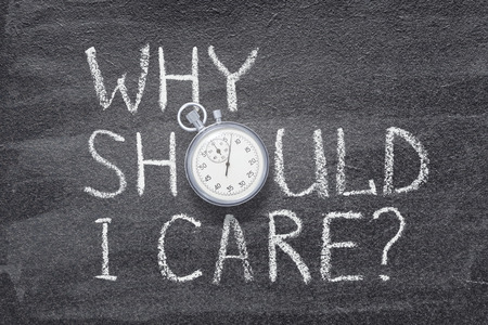 why should I care question handwritten on chalkboard with vintage precise stopwatch used instead of O Banco de Imagens - 115208407