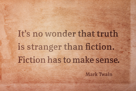 Its no wonder that truth is stranger than fiction - famous American writer Mark Twain quote printed on vintage grunge paper 写真素材
