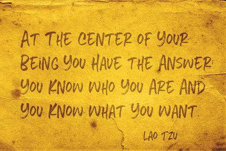 At the center of your being you have the answer - ancient Chinese philosopher Lao Tzu quote printed on grunge yellow paper Redakční
