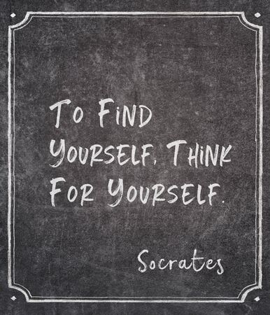 To find yourself, think for yourself - ancient Greek philosopher Socrates quote written on framed chalkboard