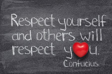 Respect yourself and others will respect you - ancient Chinese philosopher Confucius concept quote written on chalkboard