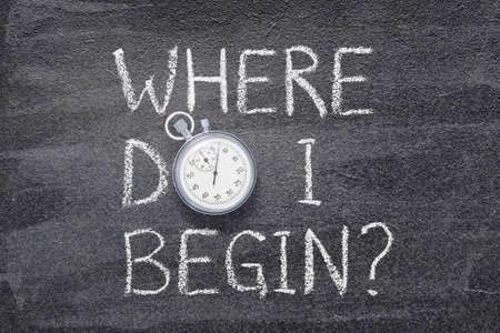 where do I begin question written on chalkboard with vintage precise stopwatch Stok Fotoğraf