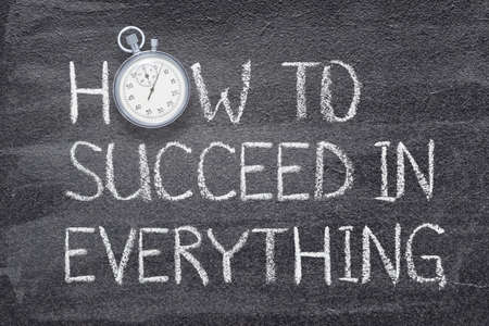 how to succeed in everything phrase written on chalkboard with vintage precise stopwatch Stok Fotoğraf