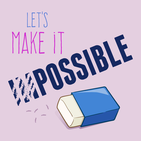 possible: Lets make it possible motivational word, vector illustration