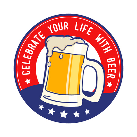 celebrate life: Celebrate your life with beer, colorful vector illustration emblem Illustration