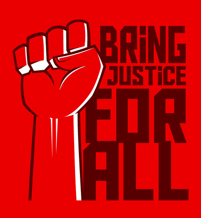 justice for all: Justice for all hand clenched poster Illustration