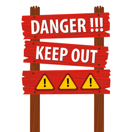 Vector illustration of danger, keep out warning sign on red wooden plank