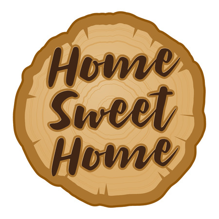 Vector illustration of home sweet home on a natural wooden plank