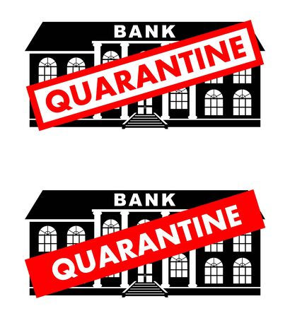 Virus concept. Quarantine sign on the background of bank building isolated on white background. Banner, backdrop, icon. Virus, infection, epidemic, quarantine. Vector illustration.