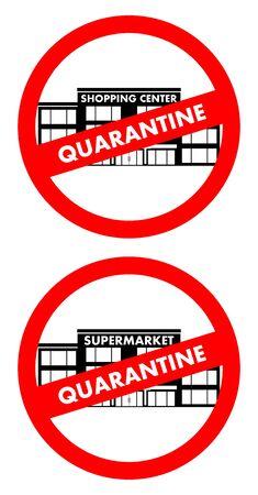 Virus concept. Quarantine sign of shopping center building, supermarket, mall isolated on white  イラスト・ベクター素材