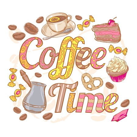 coffee time: Coffee time colorful invitation card with sweets, beans and swirl font Illustration