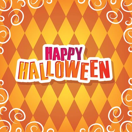 Happy Halloween Greeting. Orange Halloween Party Element for Background, Decoration, Celebration, Card, and Various Use. Vector Illustration.  イラスト・ベクター素材