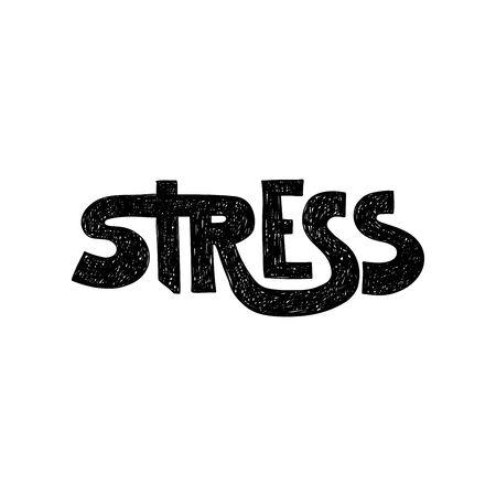 Hand drawn hatching lettering word stress. Vector conceptual illustration. Ilustração