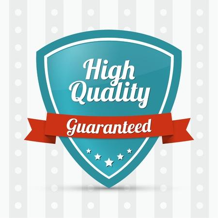 High quality shield - Guaranteed Illustration