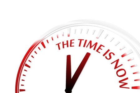 warning indicator: The time is now clock vector illustration Illustration