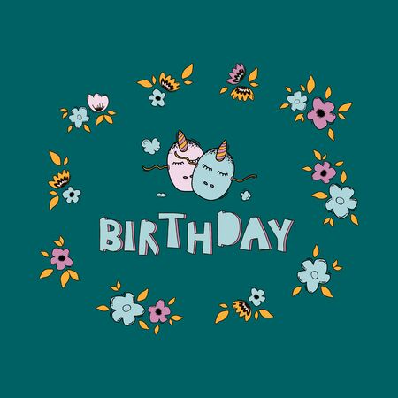 Birthday hand drawn vector lettering. Phrase touching quote with unicorn mask in a floral frame. Self-acceptance typography with unicorns in a floral frame. T-shirt print, postcard, banner design element Banque d'images