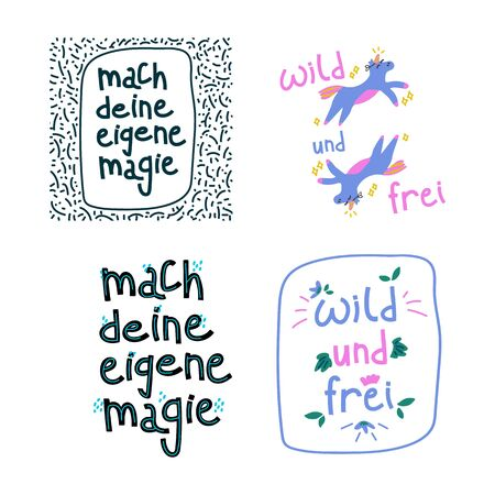 set of posters a Poster with the inscription Do your magic and Wild and free. The inscription is hand-drawn in a circle of Doodle background. The inscription is hand-drawn in a circle with a floral background. Motivational labels to create a mood. Written in German language 向量圖像