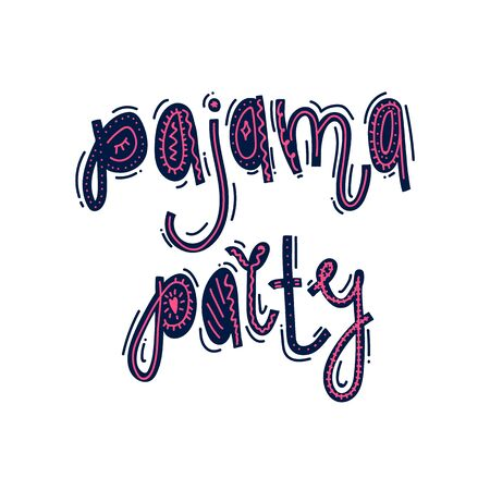 Handwritten inscription Pyjama party. An illustration drawn in an ethnic and Scandinavian style. The font is perfect for a poster or title. Beautiful lettering in the style of Bohai 向量圖像