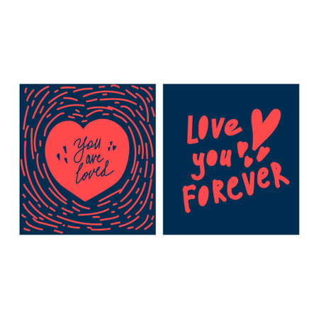 Set of cards on a dark background for the day of Love. The illustration is hand-drawn with the words Love you forever and You are loved. Postcards, invitations, cards for a Declaration of love. Vector illustration