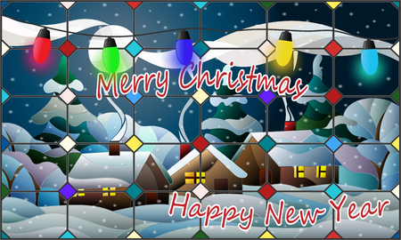Postcard for the New year and Christmas, stained glass window with rural landscape , Christmas garland and inscription