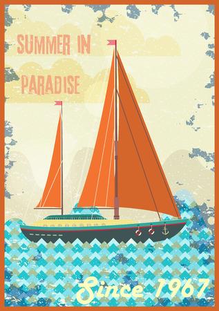 Welcome to tropical paradise vintage poster design. Enjoy the sunshine retro vector illustration. Sailing yacht in the ocean Ilustração