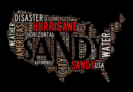flood area: Hurricane Sandy concept with America Map made by typography on black background
