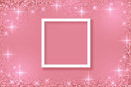 White frame on Festive pink background. Shining stars on light pink pastel background. Christmas. Wedding. Birthday. Happy woman's day. Mothers Day. Valentine Day. Top view, copy space, Vector format Stock Illustratie