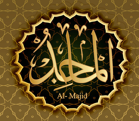 The name of Allah al-Majid means the most Glorious.
