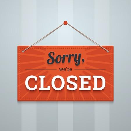 pardon: Nous sommes désolés fermé panneau rouge sur un mur.