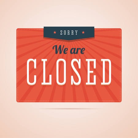 Sorry, we are closed sign in flat style with stars and rays. Retro, vintage style illustration for you shop, store or website. illustration.