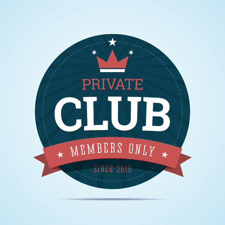 private club: Private club badge. Vip club badge. Private club medal with ribbon and crown. For members only vip club badge. illustration in flat style.