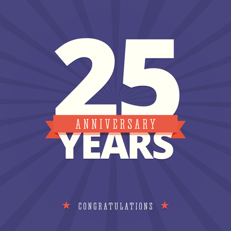 20 to 25 years old: 25 year anniversary card, poster template. Illustration