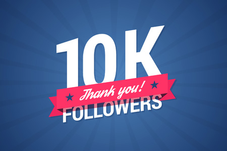 subscriber: 10000 followers illustration with thank you on a ribbon.