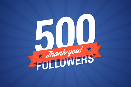 500 followers. Vector illustration in flat style Ilustração